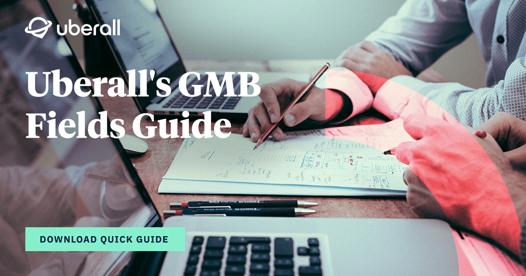 Uberall's GMB Fields Guide